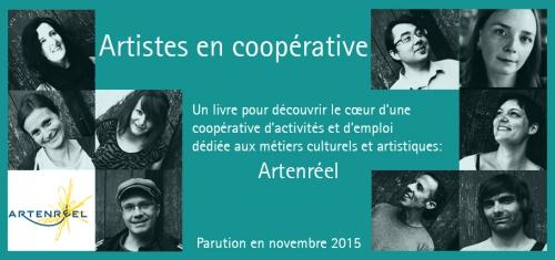 ARTENREEL, Artistes en coopérative, coopérative pour les métiers artistiques, le livre des 10 ans d'Artenreel, ARTENREEL 10 ans, ABOUDBRAS, ESS, plateforme de financement participatif de l'économie sociale et solidaire, Arizuka